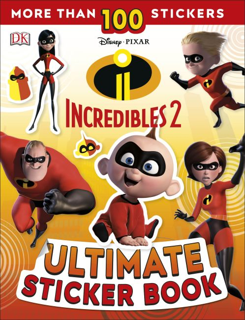 Paperback cover of Disney Pixar The Incredibles 2 Ultimate Sticker Book