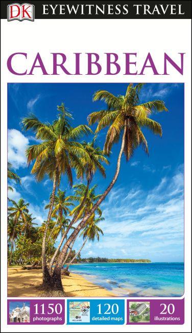 Flexibound cover of DK Eyewitness Travel Guide Caribbean