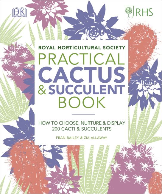 Hardback cover of RHS Practical Cactus and Succulent Book