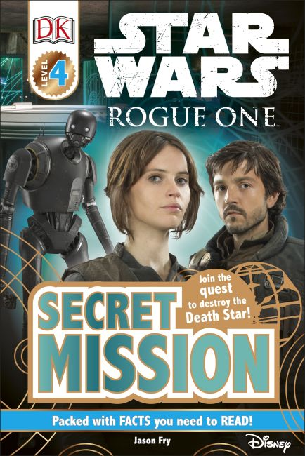 Hardback cover of DK Readers L4: Star Wars: Rogue One: Secret Mission