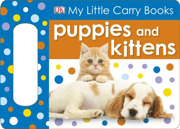 eBook cover of My Little Carry Book Puppies and Kittens