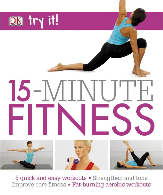 Paperback cover of 15 Minute Fitness