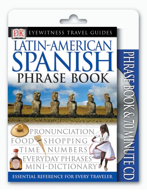 Paperback cover of Eyewitness Travel Guides: Latin-American Spanish Book & CD