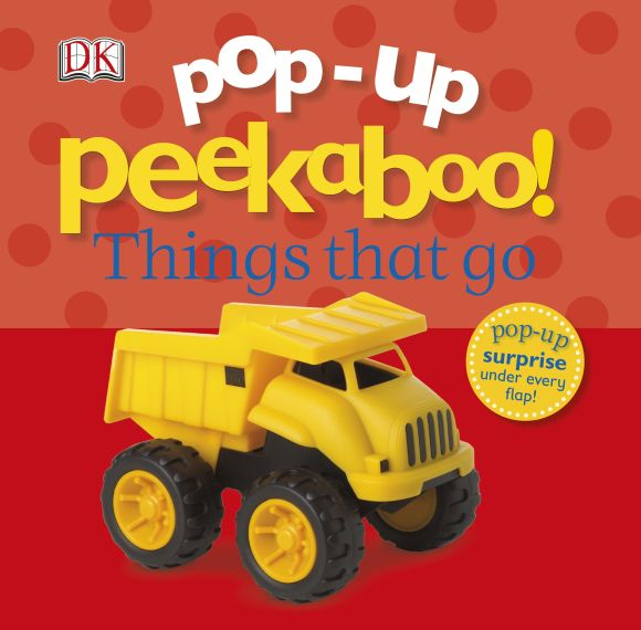 Board book cover of Pop-Up Peekaboo! Things That Go