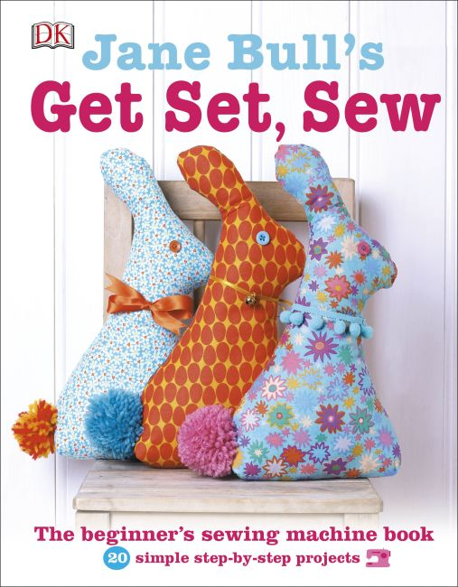 Hardback cover of Jane Bull's Get Set, Sew
