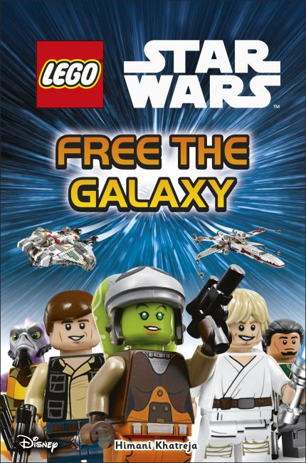 Hardback cover of LEGO Star Wars Free the Galaxy
