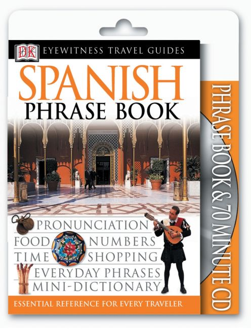 Paperback cover of Eyewitness Travel Guides: Spanish Phrase Book & CD