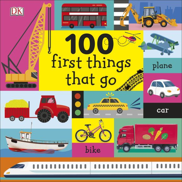 Board book cover of 100 First Things That Go