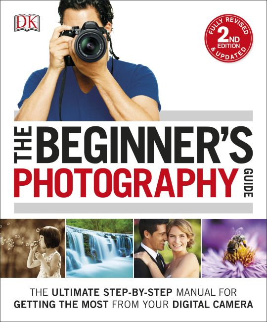 Paperback cover of The Beginner's Photography Guide