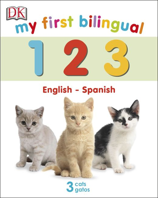 Board book cover of My First Bilingual 123
