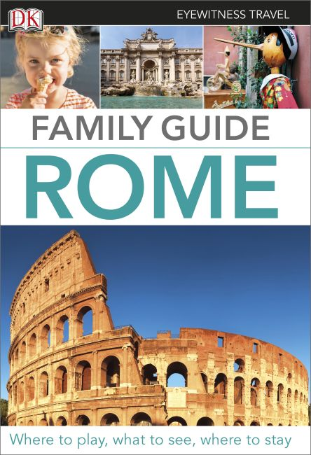 Flexibound cover of Eyewitness Travel Family Guide Rome