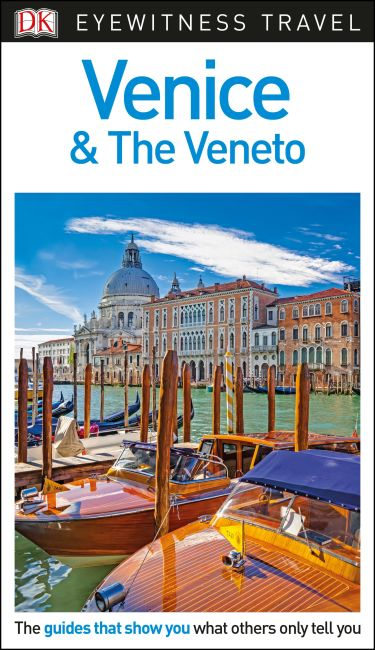 eBook cover of DK Eyewitness Travel Guide Venice and the Veneto