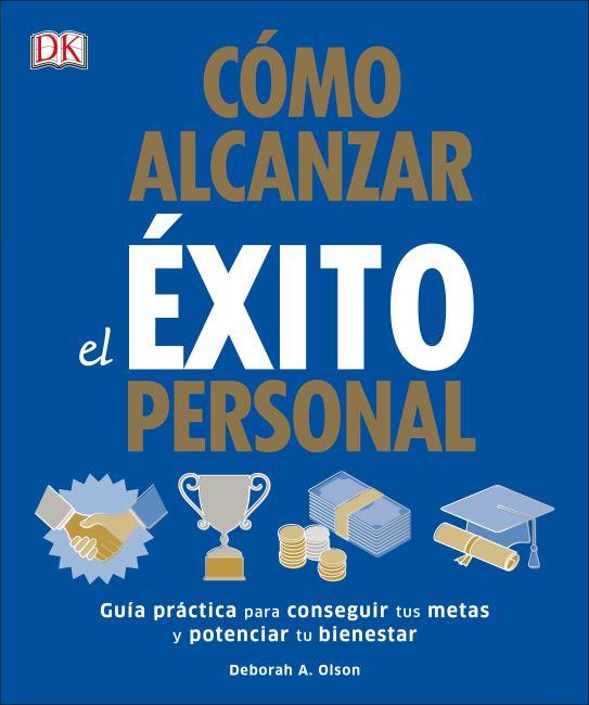 Paperback cover of Cómo Alcanzar el éxito Personal