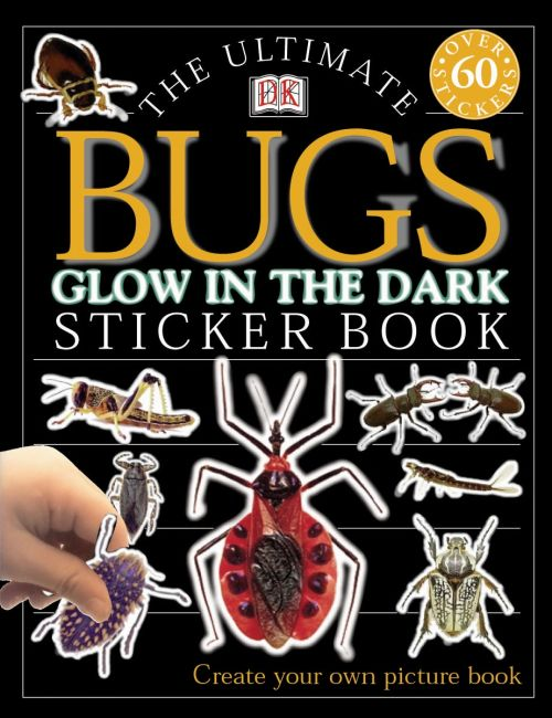 Paperback cover of Ultimate Sticker Book: Glow in the Dark: Bugs