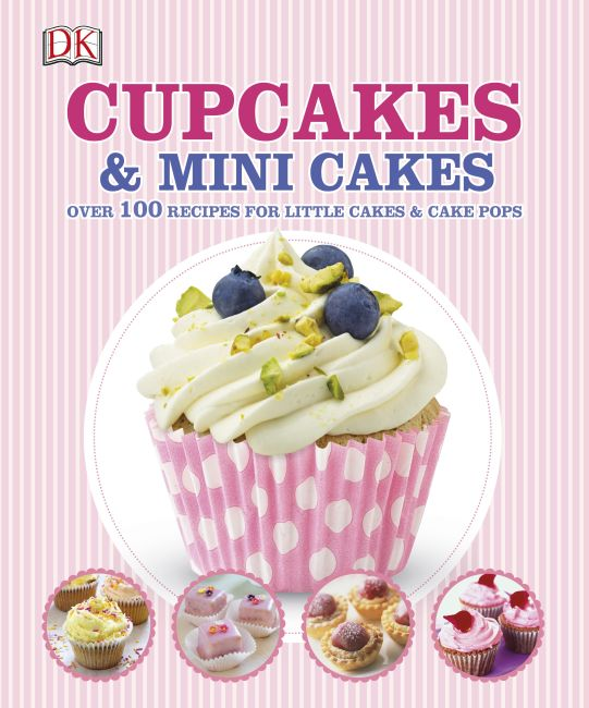 Hardback cover of Cupcakes and Mini Cakes