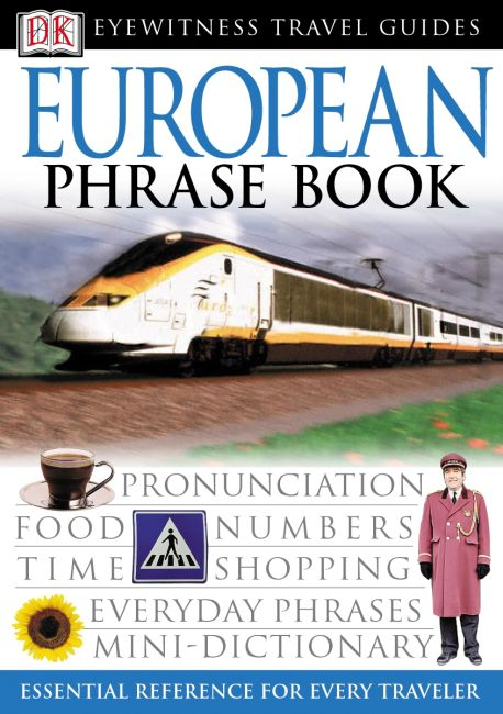 Paperback cover of Eyewitness Travel Guides: European Phrase Book