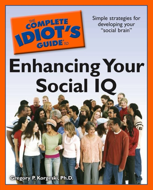eBook cover of The Complete Idiot's Guide to Enhancing Your Social IQ