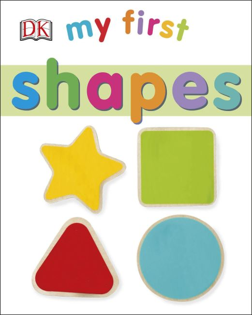 Board book cover of My First Shapes