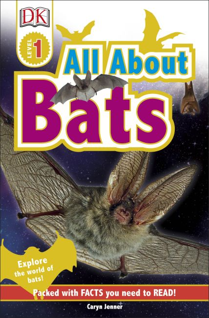 Hardback cover of DK Readers L1: All About Bats