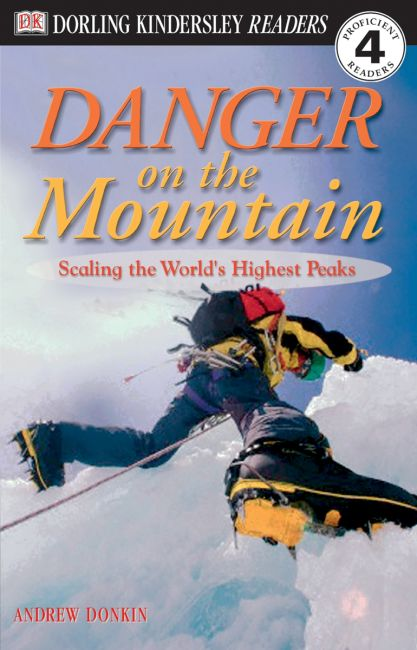 Paperback cover of DK Readers L4: Danger on the Mountain