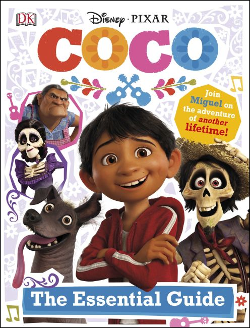 Hardback cover of Disney Pixar Coco The Essential Guide