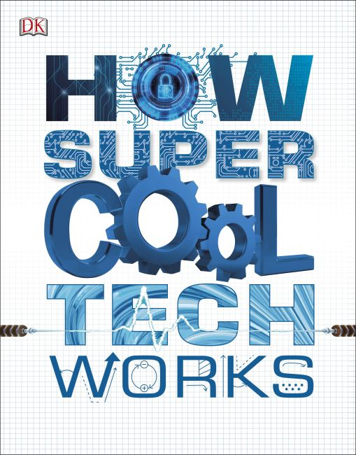 Paperback cover of How Super Cool Tech Works