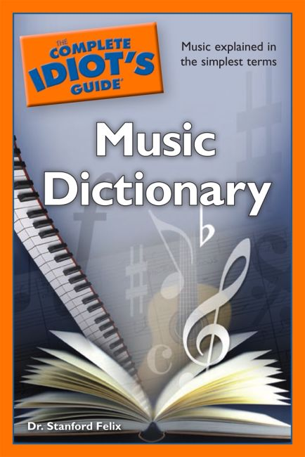 eBook cover of The Complete Idiot's Guide Music Dictionary