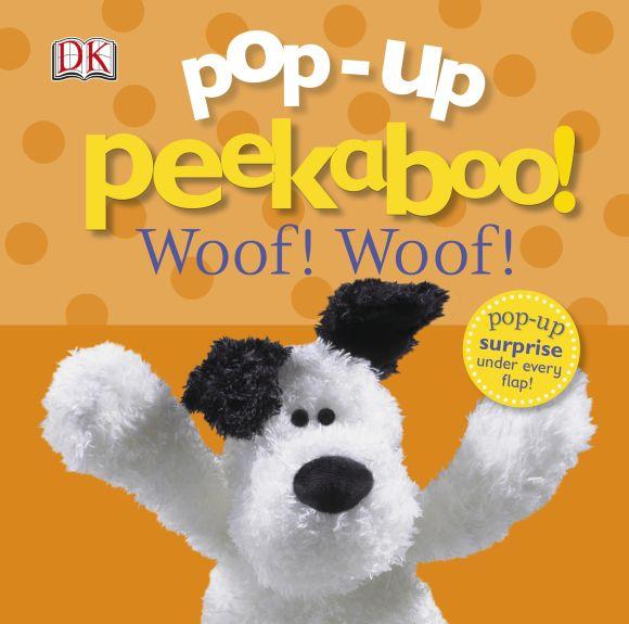Board book cover of Pop-Up Peekaboo! Woof! Woof!