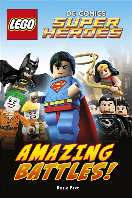 Hardback cover of LEGO® DC Comics Super Heroes Amazing Battles