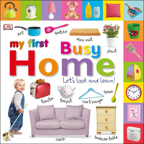 Board book cover of My First Busy Home Let's Look and Learn!