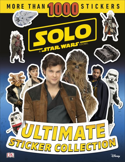 Paperback cover of Solo A Star Wars Story Ultimate Sticker Collection