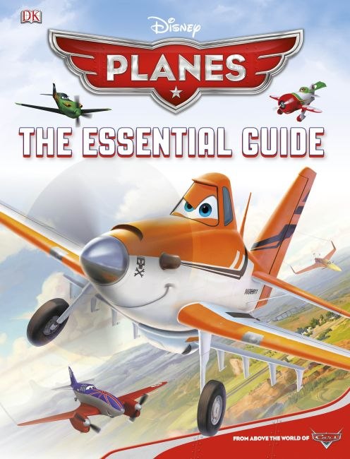 Hardback cover of Disney Planes: The Essential Guide