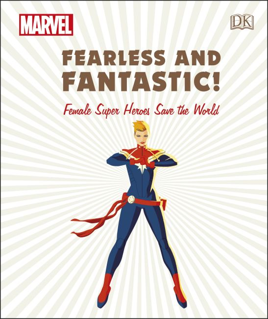 Hardback cover of Marvel: Fearless and Fantastic! Female Super Heroes Save the World