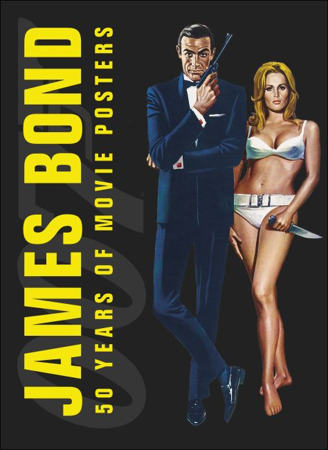 Paperback cover of James Bond: 50 Years of Movie Posters
