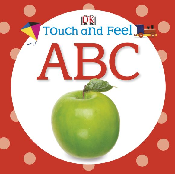 Board book cover of Touch and Feel ABC