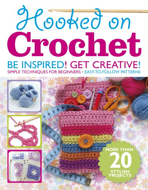 Paperback cover of Hooked on Crochet Bookazine