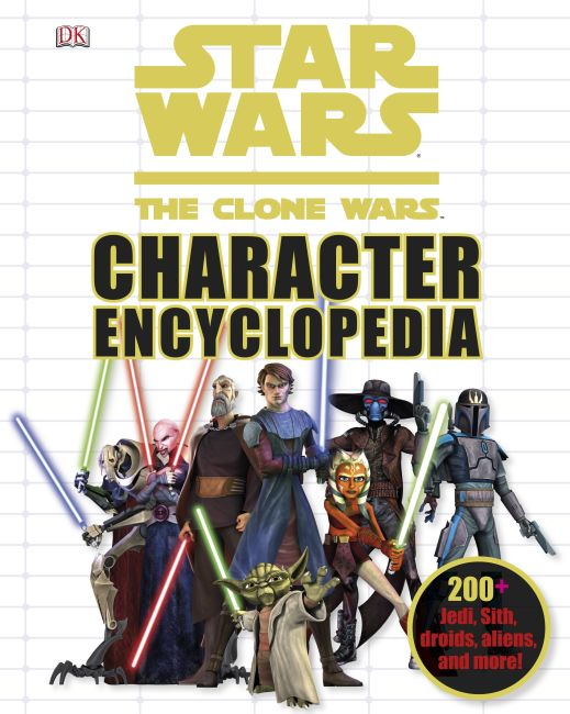 Hardback cover of Star Wars: The Clone Wars Character Encyclopedia