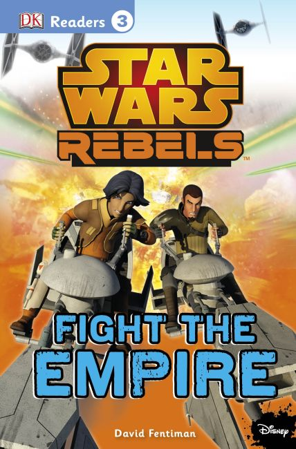 Paperback cover of DK Readers L3: Star Wars Rebels Fight the Empire