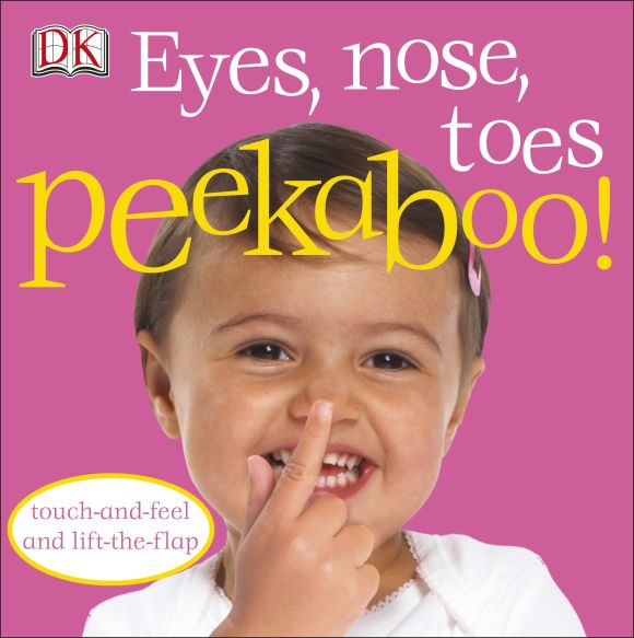 Board book cover of Eyes, Nose, Toes Peekaboo!