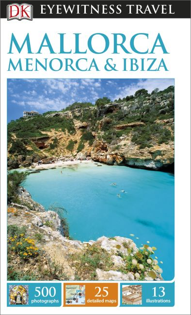 Paperback cover of DK Eyewitness Travel Guide Mallorca, Menorca and Ibiza