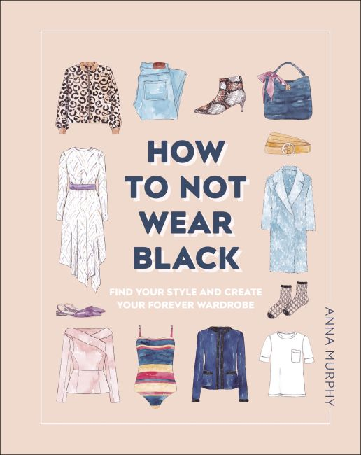 Hardback cover of How to Not Wear Black