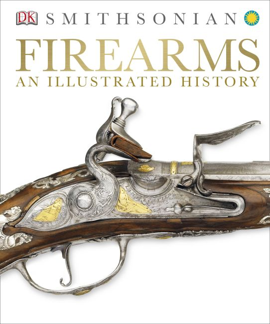 Hardback cover of Firearms: An Illustrated History