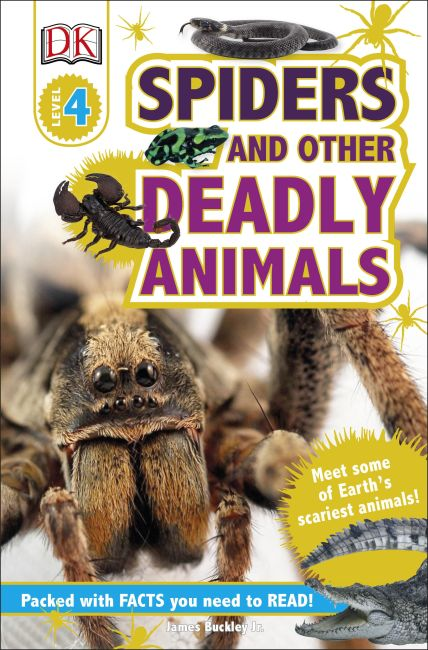 Paperback cover of DK Readers L4: Spiders and Other Deadly Animals