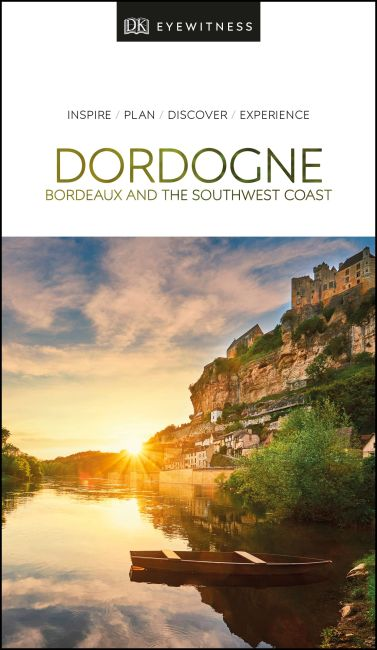 Paperback cover of DK Eyewitness Travel Guide Dordogne, Bordeaux and the Southwest Coast