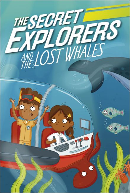 Paperback cover of The Secret Explorers and the Lost Whales