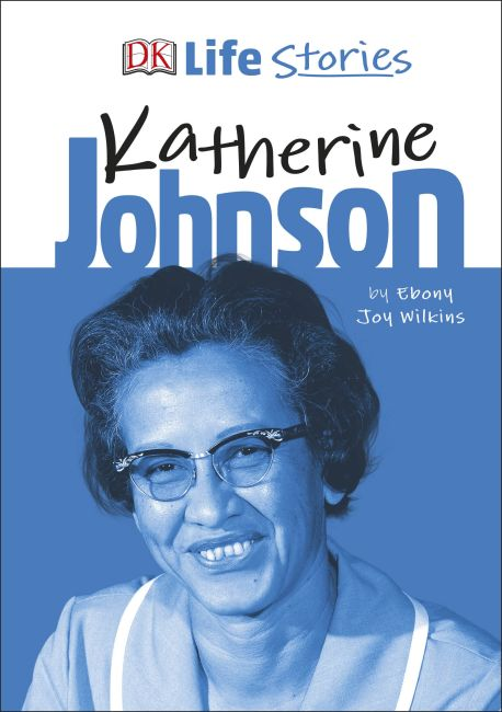 Hardback cover of DK Life Stories Katherine Johnson