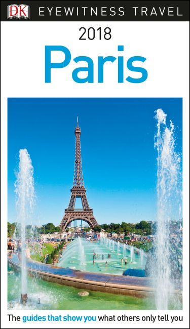 Paperback cover of DK Eyewitness Travel Guide Paris