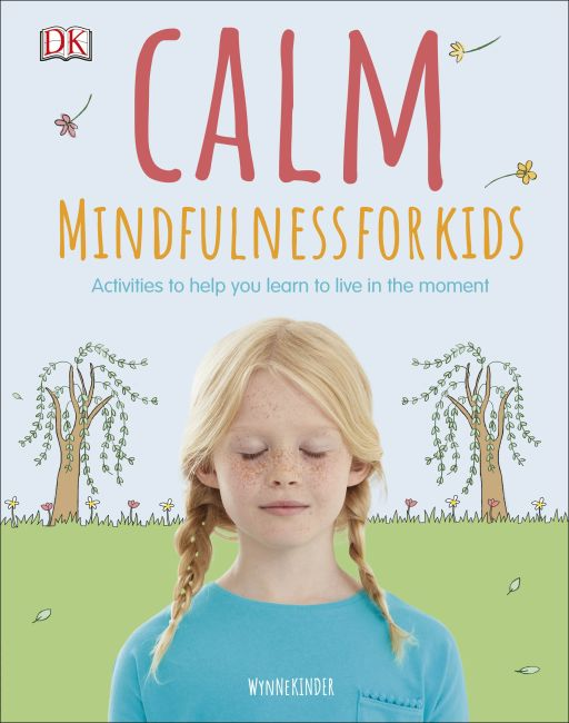 Hardback cover of Calm - Mindfulness For Kids