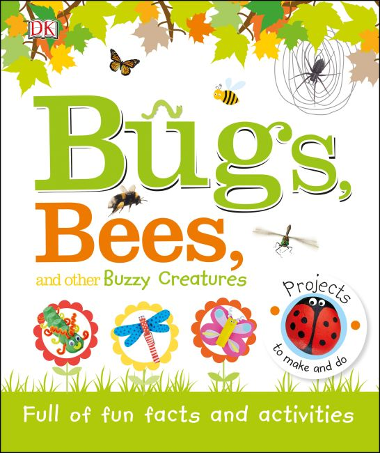 Hardback cover of Bugs, Bees, and Other Buzzy Creatures