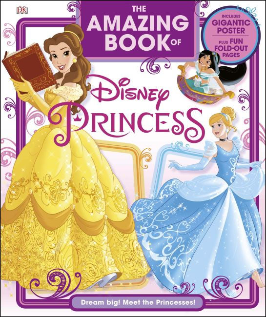 Hardback cover of The Amazing Book of Disney Princess